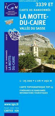 3339 ET LA MOTTE-DU-CAIRE. VALLEE DU SASSE 1:25.000 -TOP 25 IGN