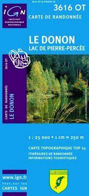 3616 OT LE DONON LAC DE PIERRE-PERCEE 1:25.000 -TOP 25 IGN