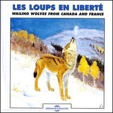 LOUPS EN LIBERTE, LES [CD] [FRA-ENG]