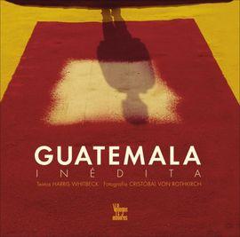 GUATEMALA INEDITA
