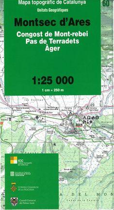60 MONTSEC D'ARES 1:25.000  -UNITATS GEOGRAFIQUES -ICC