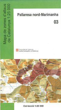 03 PALLARESA NORD-MARIMANHA 1:25.000 MAPA DE ZONES D'ALLAUS-ICC