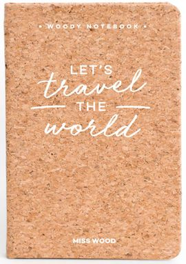 LET'S TRAVEL THE WORLD A6 WOODY NOTEBOOK CORK [LIBRETA TAPS DE CORCHO] -MISS WOOD