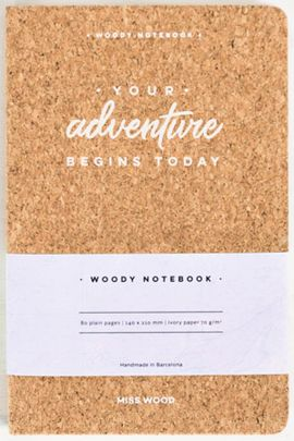 YOUR ADVENTURE BEGINS TODAY A5 WOODY NOTEBOOK CORK [LIBRETA TAPAS DE CORCHO] -MISS WOOD