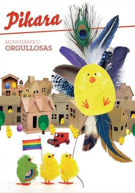ORGULLOSAS. MONOGRÁFICO -PIKARA
