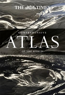 COMPREHENSIVE ATLAS OF THE WORLD -THE TIMES