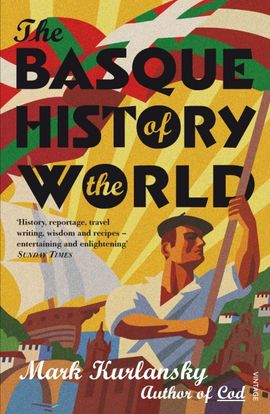 BASQUE HISTORY OF THE WORLD, THE