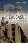 CAUCASUS. AN INTRODUCTION