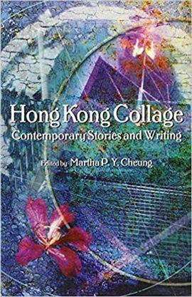 HONG KONG. CONTEMPORARY STORIES AND WRITING