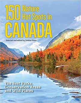 150 NATURE HOT SPOTS IN CANADA