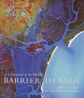 BARRIER ISLANDS. A CELEBRATION OF THE WORLD'S