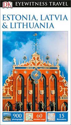 ESTONIA, LATVIA & LITHUANIA -EYEWITNESS TRAVEL