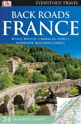 FRANCE, BACK ROADS -EYEWITNESS TRAVEL