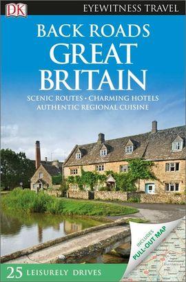 GREAT BRITAIN, BACK ROADS -EYEWITNESS TRAVEL