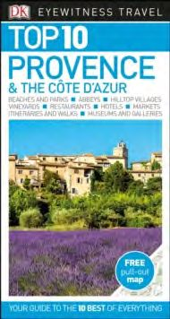 PROVENCE & THE COTE D'AZUR [ENG] -TOP 10 EYEWITNESS TRAVEL GUIDE