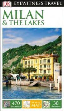 MILAN & THE LAKES -EYEWITNESS TRAVEL GUIDE