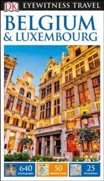 BELGIUM & LUXEMBOURG -EYEWITNESS TRAVEL