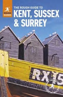 KENT, SUSSEX & SURREY -ROUGH GUIDE