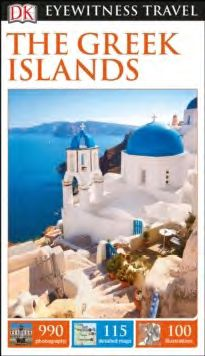 GREEK ISLANDS, THE -EYEWITNESS TRAVEL GUIDE