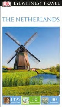 THE NETHERLANDS -EYEWITNESS TRAVEL GUIDE