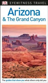 ARIZONA & THE GRAND CANYON -EYEWITNESS