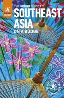 SOUTHEAST ASIA ON A BUDGET -ROUGH GUIDE