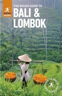 BALI AND LOMBOK -ROUGH GUIDE