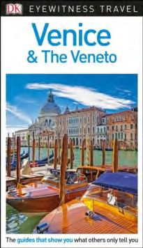 VENICE & THE VENETO -EYEWITNESS TRAVEL GUIDE
