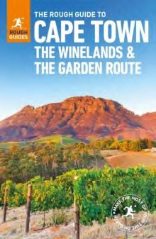 CAPE TOWN & THE WINELANDS & THE GARDEN ROUTE -ROUGH GUIDE