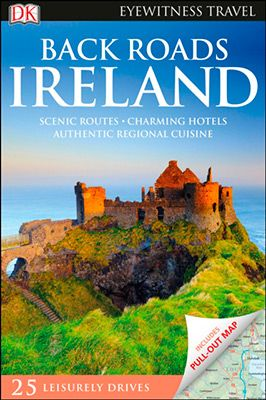 IRELANDS, BACK ROADS -EYEWITNESS TRAVEL
