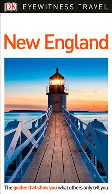 NEW ENGLAND -EYEWITNESS TRAVEL GUIDE