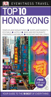 HONG KONG [ENG] -TOP 10 EYEWITNESS TRAVEL GUIDE