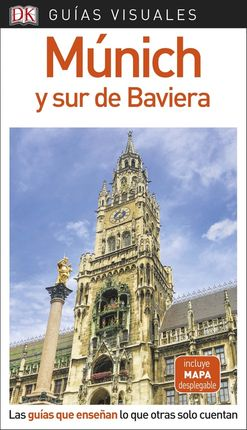 MUNICH Y SUR DE BAVIERA -GUIAS VISUALES