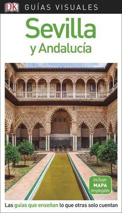 SEVILLA Y ANDALUCÍA -GUIAS VISUALES