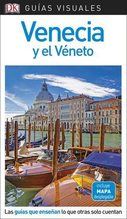 VENECIA Y EL VÉNETO -GUIAS VISUALES