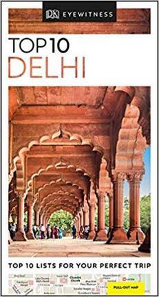 DELHI -TOP 10 EYEWITNESS TRAVEL
