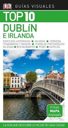 DUBLIN E IRLANDA -TOP 10