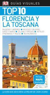 FLORENCIA Y LA TOSCANA -TOP 10