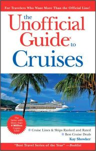 CRUISES, THE UNOFFICIAL GUIDE TO THE