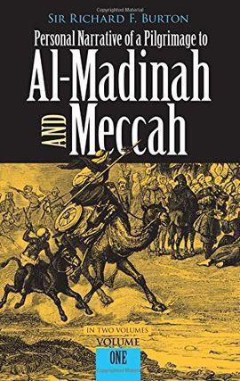 V.1 PERSONAL NARRATIVE OF A PILGRIMAGE TO AL-MADINAH & MECCAH