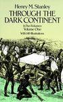 I. THROUGH THE DARK CONTINENT -VOLUME ONE (DE 2)