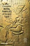 COMPLETE ROYAL FAMILIES OF ANCIENT EGYPT, THE