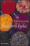 COLOURS OF SOUTHERN INDIA, THE