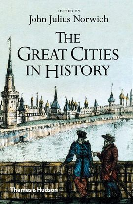 GREAT CITIES IN HISTORY, THE