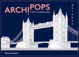 ARCHIPOPS. BRIDGES