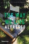 ALFRESCO. THE WAY WE LIVE