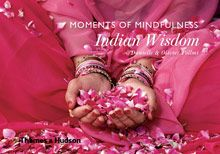 INDIAN WISDOM. MOMENTS OF MINDFULNESS