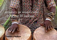 AFRICAN WISDOM. MOMENTS OF MINDFULNESS