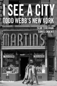 I SEE A CITY TODD WEBB'S NEW YORK
