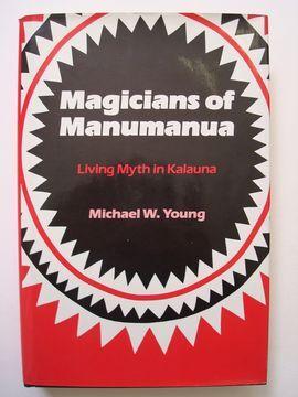 MAGICIANS OF MANUMANUA